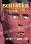 Książka Bohater o tysiącu twarzy