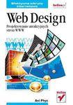 Książka Web Design : projektowanie atrakcyjnych stron WWW : efektywne witryny internetowe