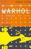 Książka Andy Warhol. W drodze do teatru