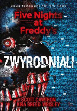 Książka Five Nights at Freddy's. Tom 2. Zwyrodniali