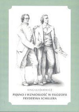 Książka Piękno i wzniosłość w filozofii Fryderyka Schillera