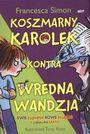 Książka Koszmarny Karolek kontra Wredna Wandzia. Zestaw: dwie książki + zabawka
