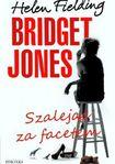 Książka Bridget Jones: Szalejąc za facetem