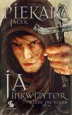 Książka Ja, inkwizytor. Wieże do nieba