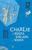 Książka Charlie i Wielka Szklana Winda. Lektura z opracowaniem