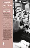 Książka Laleczki skazańców. Życie z karą śmierci