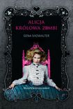 Książka Alicja, królowa zombi