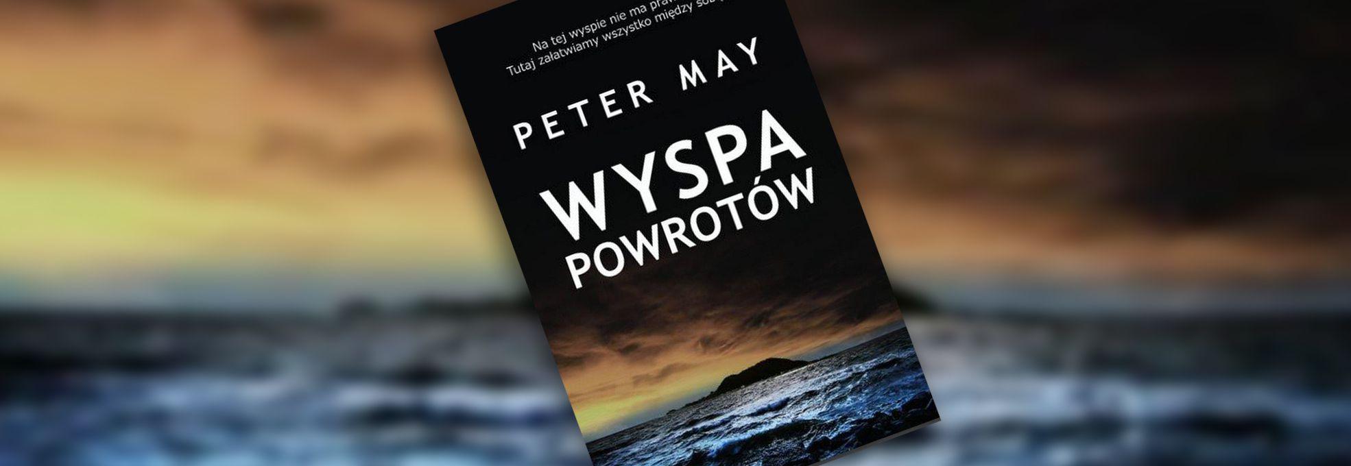 Peter May – autor, dzięki któremu już na zawsze pokochasz Szkocję i szkockie wyspy