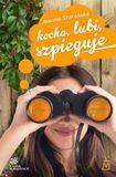 Książka Kocha, lubi, szpieguje