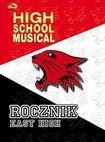 Książka High School Musical. Rocznik East High