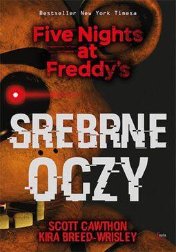 Książka Five Nights at Freddy's. Tom 1. Srebrne oczy