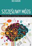 Książka SZCZĘŚLIWY MÓZG Wykorzystaj odkrycia neuropsychologii, by zmienić swoje życie